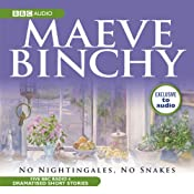 No Nightinggales, No Snakes (Dramatised) | [Maeve Binchy]