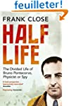 Half Life: The Divided Life of Bruno...