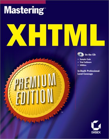 Mastering XHTML Premium Edition (With CD-ROM)