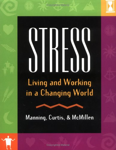 Stress: Living and Working in a Changing World