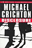 Disclosure (MM to TR Promotion) (0345418948) by Michael Crichton