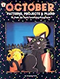 October Patterns, Projects & Plans (Kids' Stuff) (0865301263) by Forte, Imogene