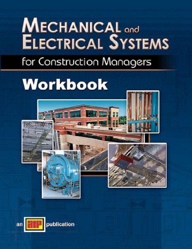 Mechanical and Electrical Systems for Construction Managers Workbook - Amer Technical Pub - AT-9361 - ISBN: 0826993583 - ISBN-13: 9780826993588