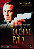 Touching Evil 2