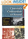Cinema's Conversion to Sound: Technology and Film Style in France and the U.S.