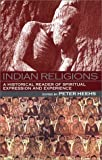 img - for Indian Religions: A Historical Reader of Spiritual Expression and Experience book / textbook / text book