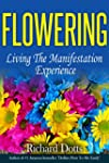 Flowering: Living the Manifestation E...
