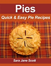 Pies: Top 25 Quick & Easy Pies