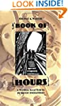 Book of Hours: A Wordless Novel Told...