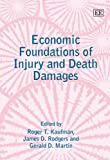 img - for Economic Foundations of Injury And Death Damages (Elgar Mini Series) book / textbook / text book