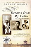 Dreams from My Father: A Story of Race and Inheritance (Random House Large Print (Cloth/Paper))
