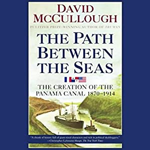 The Path Between the Seas Hörbuch