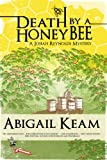 Death By A HoneyBee (Josiah Reynolds Mysteries Book 1)