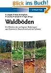 Waldb�den: Ein Bildatlas der wichtigs...