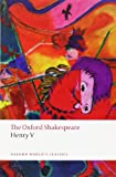 Henry V: The Oxford Shakespeare (Oxford Worlds Classics)