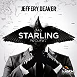 Das Starling Projekt: Das ungekürzte Hörspiel (Kostenlose Hörprobe) | Jeffery Deaver