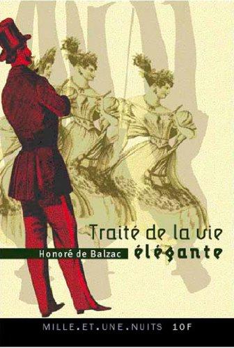 Traité de la vie élégante (La Petite Collection)