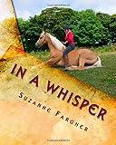 In A Whisper: A Trick Horse Training Manual