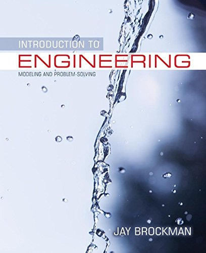 Introduction to Engineering: Modeling and Problem Solving