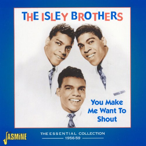 You-Make-Me-Want-To-Shout-The-Essential-Collection-1956-59-Isley-Brothers-Audio