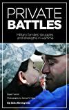 img - for Private Battles: Military Families' Strengths and Struggles in a Time of War book / textbook / text book