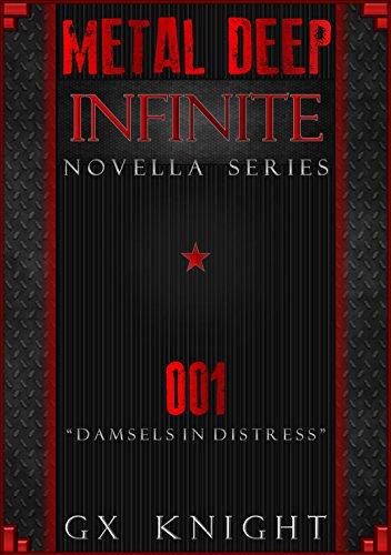 Metal Deep: Infinite - Damsels in Distress: Episode 1