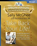 img - for Take Back Your Life! Special Edition: Using Microsoft Outlook to Get Organized and Stay Organized: Using Microsoft(r) Outlook(r) to Get Organized and Stay Organized (Bpg-Other) book / textbook / text book