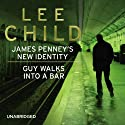 James Penney's New Identity - Guy Walks into a Bar (       UNABRIDGED) by Lee Child Narrated by Kerry Shale
