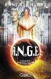 echange, troc Anne Robillard - A.N.G.E., Tome 5 : Codex angelicus