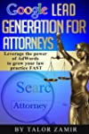Google Lead Generation For Attorneys:...