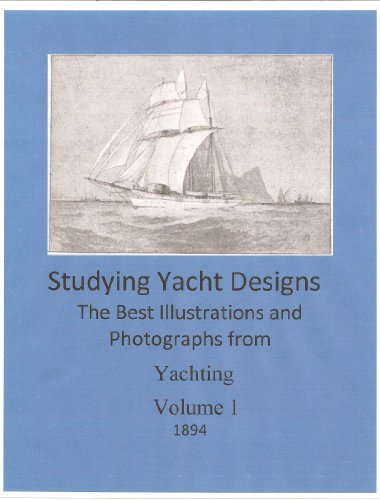 Studying Yacht Designs - The Best from Yachting Magazine-1894