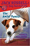 img - for The Awful Pawful (Jack Russell: Dog Detective) book / textbook / text book