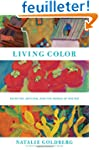 Living Color: Painting, Writing, and...