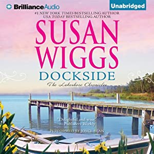 Dockside: The Lakeshore Chronicles, Book 3 | [Susan Wiggs]