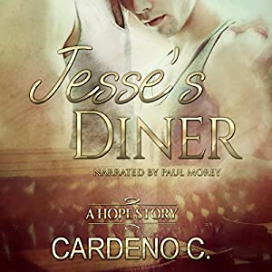 Audio Review: Jesse's Diner (Hope #2) by Cardeno C.