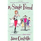 My Single Friendby Jane Costello