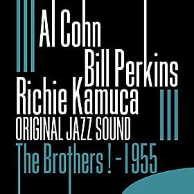 The Brothers ! (1955) [Original Jazz Sound]