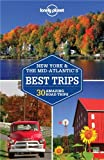 Lonely Planet New York & the Mid-Atlantics Best Trips (Trips Country)
