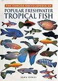 Tropical Fish (Concise Encyclopaedias)