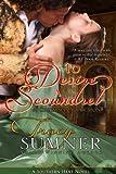 To Desire a Scoundrel: A Christmas Seduction (Novella) (Southern Heat)