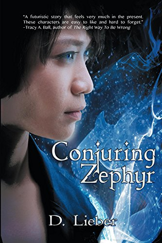 Conjuring Zephyr by D. Lieber
