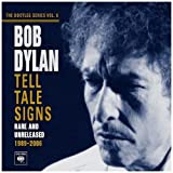 "Tell Tale Signs: the Bootleg Series Vol.8von ""Bob Dylan"""