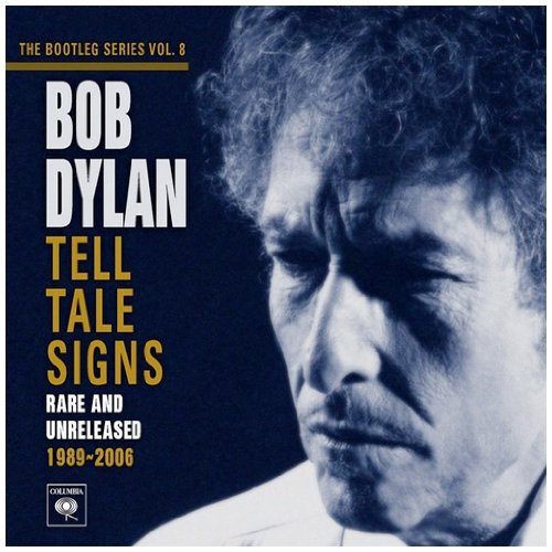 Bob Dylan - Tell Tale Signs: The Bootleg Series Vol. 8 (Disc 1) - Zortam Music