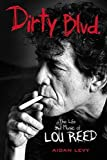img - for Dirty Blvd.: The Life and Music of Lou Reed book / textbook / text book
