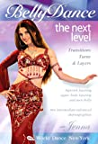Belly Dance: The Next Level, with Jenna: Bellydance Transitions, Turns & Layers