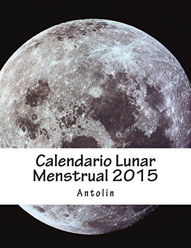 Calendario Lunar Menstrual 2015