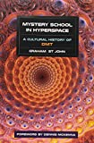 img - for Mystery School in Hyperspace: A Cultural History of DMT book / textbook / text book