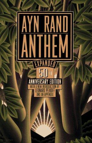 Anthem by Ayn Rand Essay