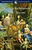Maxims (Wordsworth Classics of World Literature) (1853264873) by La Rochefoucauld, Francois, duc de