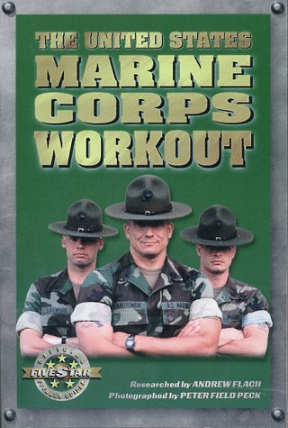 The United States Marine Corps Workout, Andrew Flach